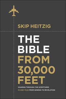 The Bible From 30,000 FeetTM